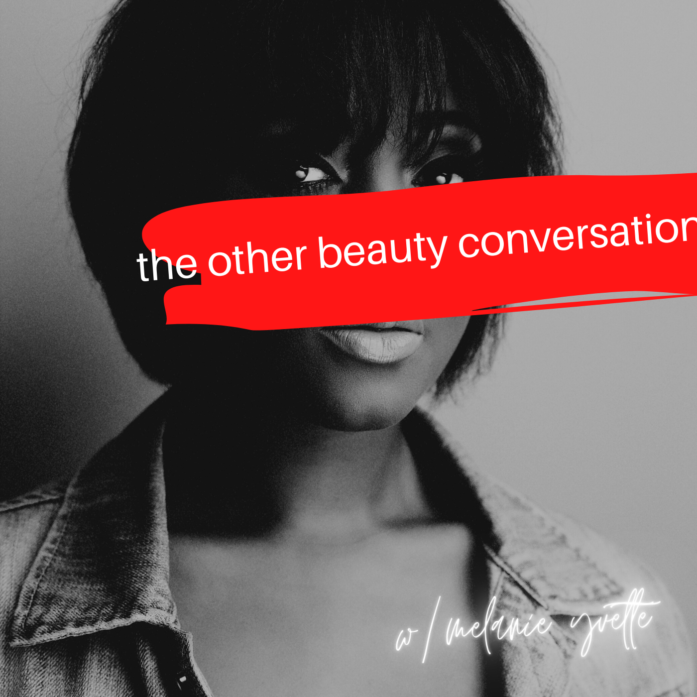 the other beauty conversation podcast